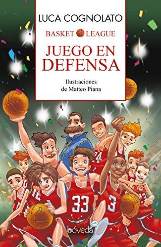 Juego en defensa (Infantil Y Juvenil - Cuentos Infantiles)