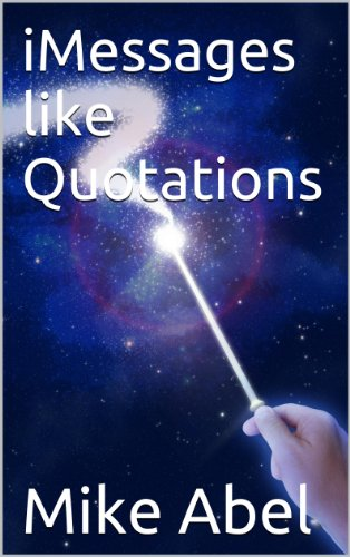 iMessages like Quotations (English Edition)