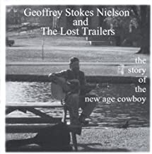 Story of the New Age Cowboy