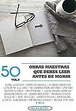 50 Obras Maestras que debes leer antes de morir: Vol.6 (Bauer Classics) (Los Más Vendidos en Español)
