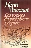 Les voyages du professeur Lorgnon, tome 1