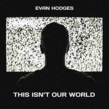 This Isn't Our World (Original Motion Picture Soundtrack)