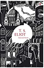 Selected Poems of T. S. Eliot (Faber 80th Anniversary Edition) by T.S. Eliot (2009-05-07)