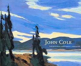 John Cole: The Enduring Northwest Landscape
