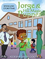 Jorge & His Magic Puppet: Learn Spanish Greetings (Spanglish Storytime)