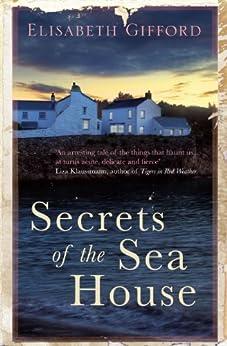 Secrets of the Sea House by [Elisabeth Gifford]