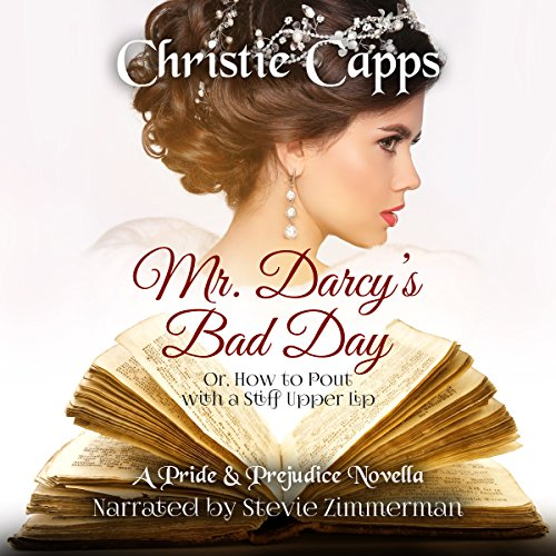 Mr. Darcy's Bad Day audiobook cover art
