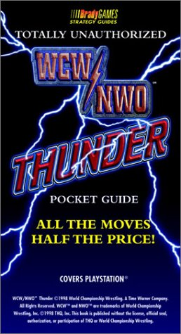 Wcw/Nwo Thunder: Totally Unauthorized Pocket Guide
