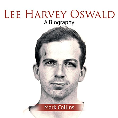 Lee Harvey Oswald: A Biography audiobook cover art