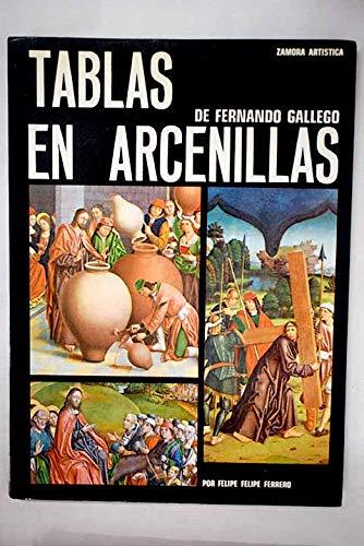 Tablas de Fernando Gallego en Arcenillas del Vino