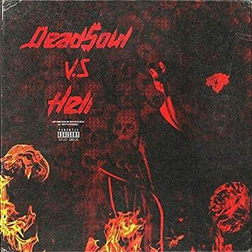 Deadsoul Vs Hell