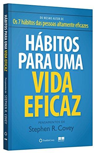 Hábitos para uma vida eficaz