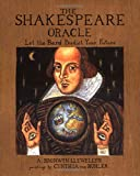 The Shakespeare Oracle: Let the Bard to Predict Your Future: Let the Bard Predict Your Future