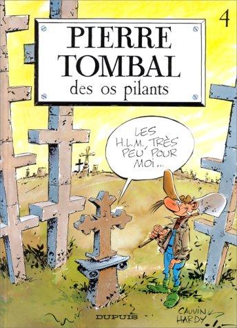 Pierre Tombal - tome 4 - DES OS PILANTS