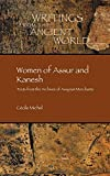 Women of Assur and Kanesh: Texts from the Archives of Assyrian Merchants (Writings from the Ancient World)