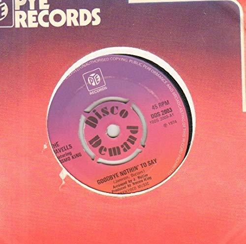 JAVELLS - GOODBYE NOTHIN TO SAY - 7 inch vinyl / 45