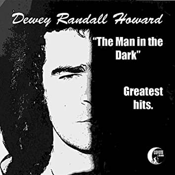 """""""The Man in the Dark"""" Greatest Hits"""