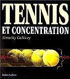 Tennis et Concentration - Robert Laffont - 09/06/1992