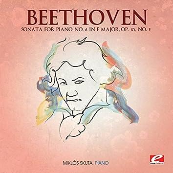 Beethoven: Sonata for Piano No. 6 in F Major, Op. 10, No. 2 (Digitally Remastered)
