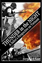 Thunder in the Night: A Sailor's Perspective on Vietnam: 4