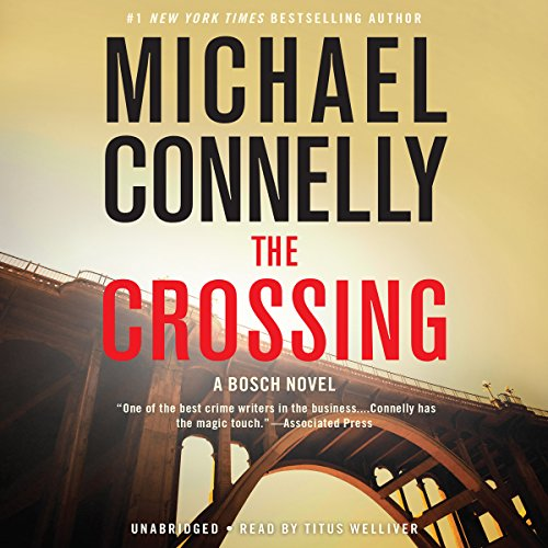 The Crossing Audiobook By Michael Connelly cover art