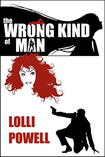 Book: The Wrong Kind of Man by Lolli Powell