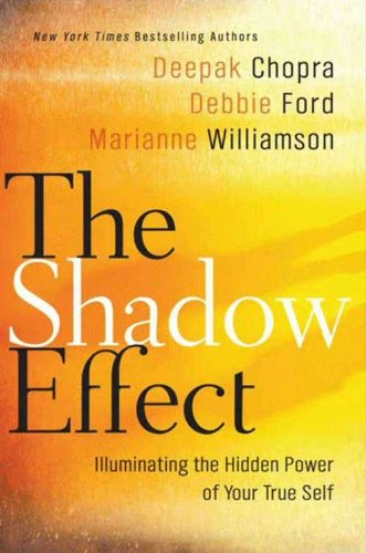 The Shadow Effect: Illuminating the Hidden Power of Your True Self (English Edition)