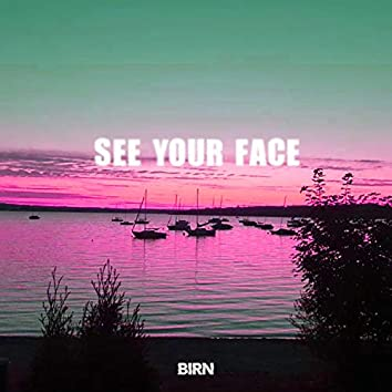 See Your Face