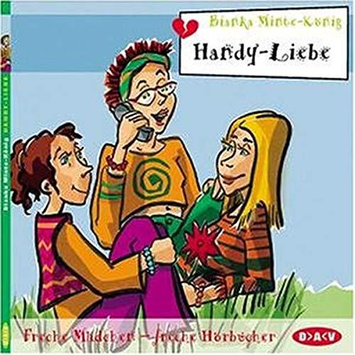 Handy-Liebe, Freche Mädchen - Freche Hörbücher, 1 CD-Audio