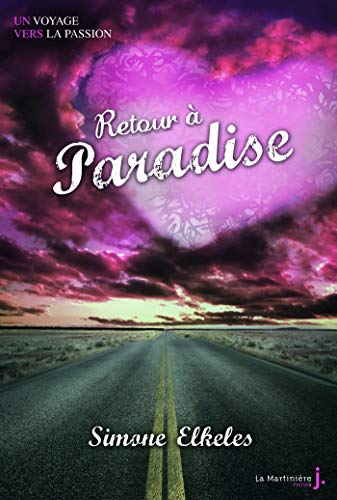 Retour à Paradise: Un voyage vers la passion, tome 2 par [Simone Elkeles, Sabine Boulongne]