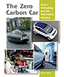 Zero Carbon Car: Green Technology and the Automotive Industry (English Edition)