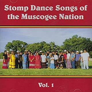 Stomp Dance Songs of the Muscogee Nation, vol. 1