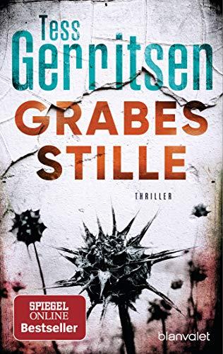Grabesstille: Thriller (Rizzoli-&-Isles-Serie, Band 9)