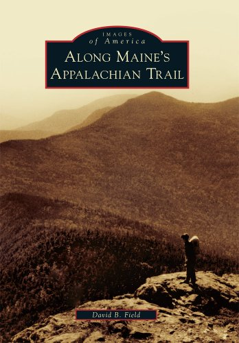 Along Maine's Appalachian Trail (Images of America)