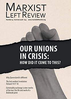 Marxist Left Review 15 by [Socialist Alternative, Sandra Bloodworth]