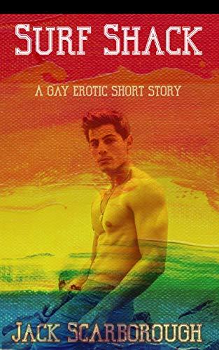 Surf Shack: A Gay Erotic Short Story (English Edition)