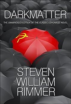 Darkmatter by [Steven William Rimmer]