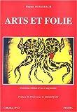Arts et folie
