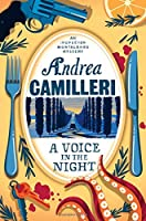 A Voice in the Night (Inspector Montalbano mysteries)