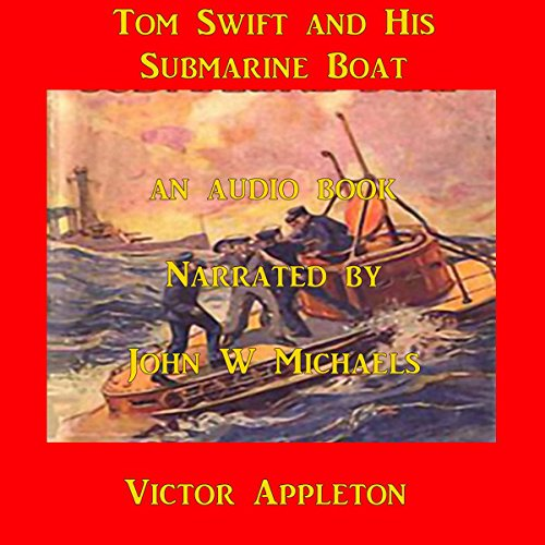 Tom Swift and his Submarine Boat: Under the Ocean for Sunken Treasure cover art
