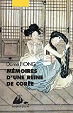 Memoires d'une reine de coree de Dame Hong