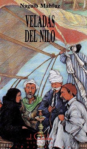 Veladas del Nilo (Alquibla) de Naguib Mahfuz (oct 1989) Tapa dura