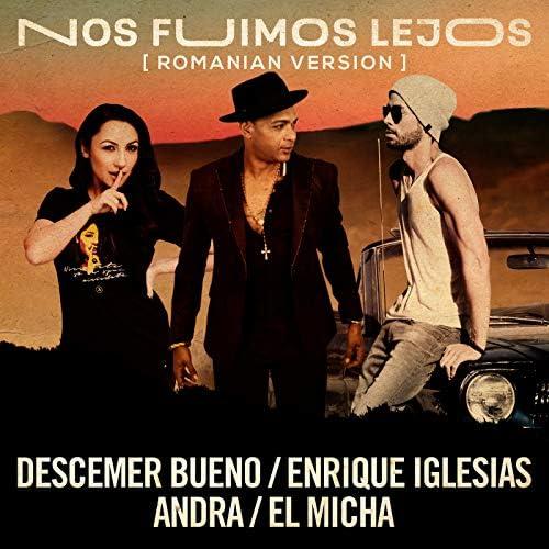 Descemer Bueno, Enrique Iglesias & Andra feat. El Micha