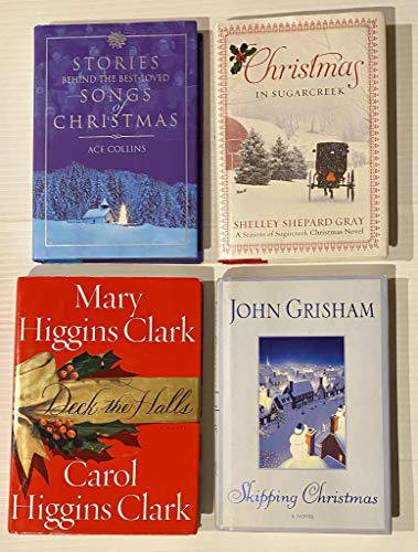 4 Books! 1) Stories Behind the Best-Loved Songs of Christmas 2) Christmas in Sugarcreek 3) Deck the Halls 4) Skipping Christmas