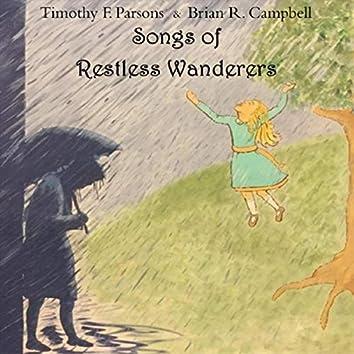 Songs of Restless Wanderers
