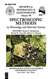 Spectroscopic Methods in Mineralogy and Material Sciences (Reviews in Mineralogy & Geochemistry Book 78) (English Edition)