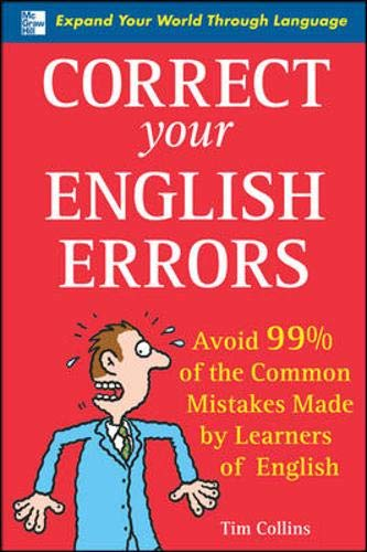 Correct Your English Errors: Avoid 99% of the Common Mistakes Made by Learners of Englishの詳細を見る