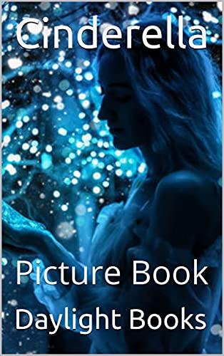 Cinderella: Picture Book (English Edition)