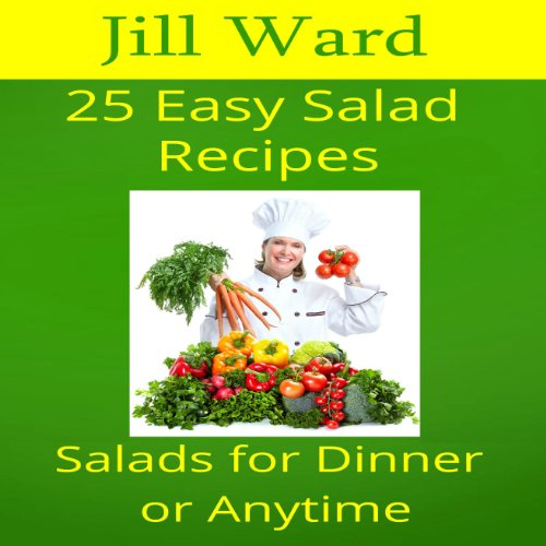 25 Easy Salad Recipes audiobook cover art