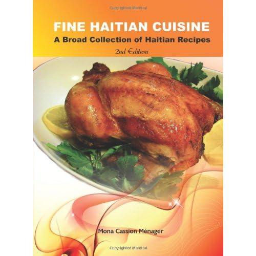 Fine Haitian Cuisine 2nd Edition Mona C Menager Educa Vision